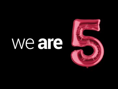 Happy Birthday!!! WE ARE 5!